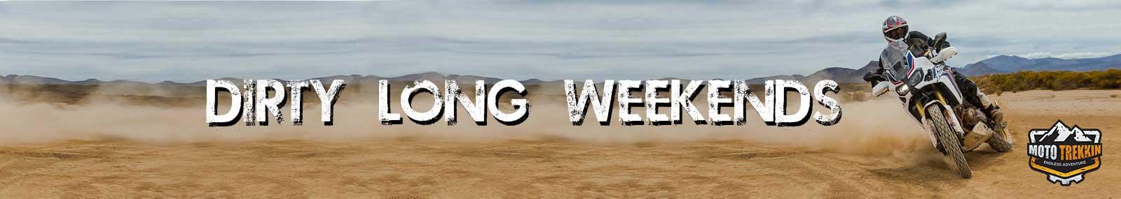 Dirty Long Weekends