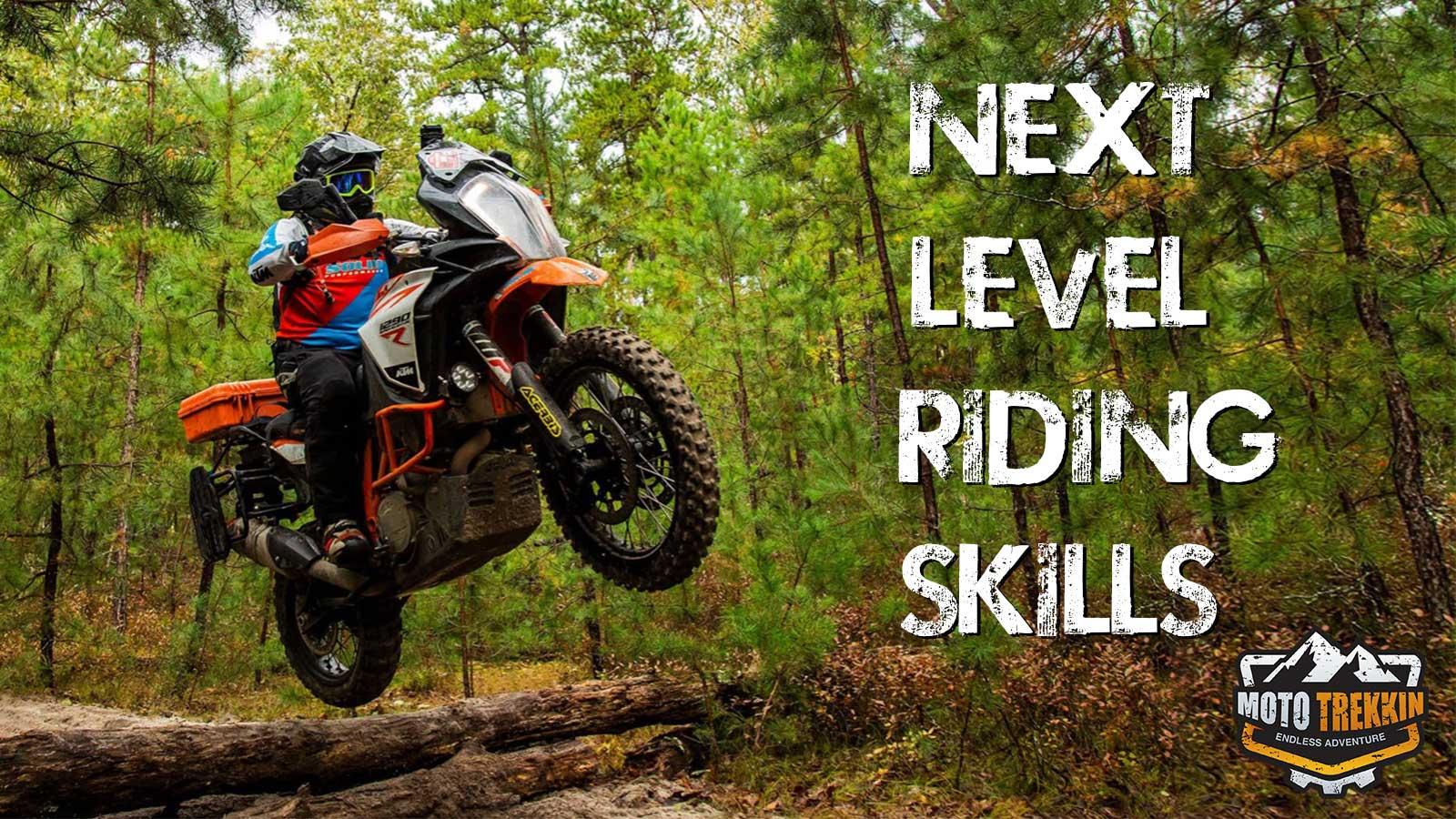 Next Level Riding Skills